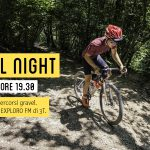 6 SETTEMBRE – GRAVEL NIGHT