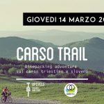 14 Marzo – Presentazione CARSO TRAIL