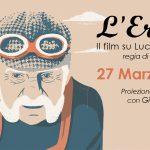 27 Marzo – L'EROICO il film su Luciano Berruti