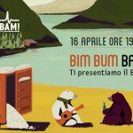 16 APRILE – Ti presentiamo il BAM!