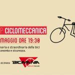 7 Maggio – Workshop Ciclomeccanica
