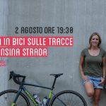 2 Agosto – L'ITALIA IN BICI SULLE TRACCE DI ALFONSINA STRADA