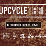 10 Novembre – UPCYCLE TRAIL
