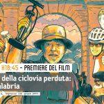 Premiere del FILM: I predatori della ciclovia perduta: missione Calabria
